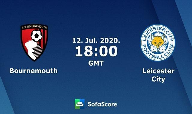 Soi keo nha cai Bournemouth vs Leicester City, 11/7/2020 – Ngoai hang Anh